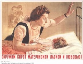 "Vintage Russian poster - ""We will surround the orphans with mothers"